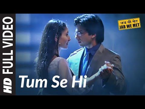 Xxx Mp4 Tum Se Hi Full Song Jab We Met Shahid Kapoor 3gp Sex