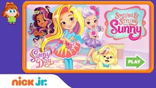Sunny Day: 'Smiling & Styling w/ Sunny' Game Walkthrough | Nick Jr. Games