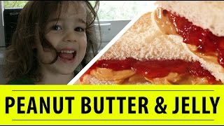 How to Make Peanut Butter & Jelly | FREE DAD VIDEOS