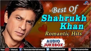 Best of SHAHRUKH KHAN : Top 21 Romantic Hits | Popular Hindi Songs | AUDIO JUKEBOX