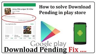 how to solve download pending in play store 2017 with fix