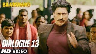Aapne Kabhi Saap Pakda Hai: Baadshaho (Dialogue Promo 13) Releasing 1 September