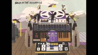Bugz In The Attic -  It Don't Work Like That