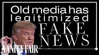 How the Media Spreads Fake News | Vanity Fair