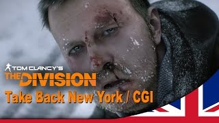 Tom Clancy's The Division -- Take Back New York Trailer [E3 2014] [UK]