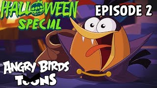 Angry Birds Toons | Sweets of Doom - S2 Ep2 #Halloween