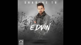 """Edvin - """"Shabihe To"""" OFFICIAL AUDIO"""