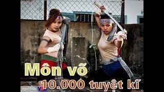 Bí ẩn môn võ Campuchia 10 nghìn tuyệt kĩ hơn hẳn Thiếu lâm 72 cái thế thần công
