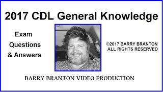 CDL General Knowledge Exam Practice Questions & Answers Part I