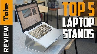 ✅Laptop Stand: Best Laptop Stand 2018 (Buying Guide)