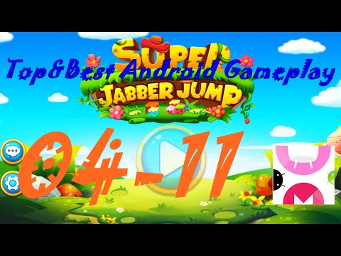 Super Jabber Jump Android Gameplay World 04-11