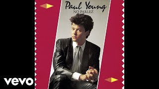 Paul Young - Whever I Lay My Hat (Audio)