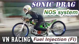 SONIC ĐỘ DRAG công nghệ mới nhất Thái Lan (FI và NOS)