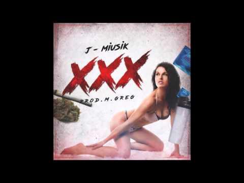 XXX - J MIUSIK ( PROD MGREG ) mp3