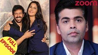 Katrina To Upset Salman By Working With Kabir Khan?   Karan To Take A Break From Films & More