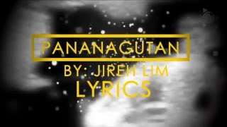 pananagutan - jireh lim (LYRICS)