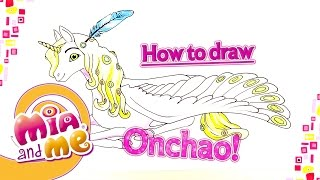 Onchao - How to draw Onchao - Mia and me