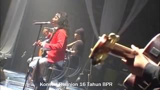 BPR - Bersyukur (Konsert Reunion 16 Tahun BPR)