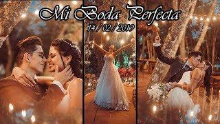 Mi BODA _ PERFECTA / JUNTOS Y FELICES POR SIEMPRE