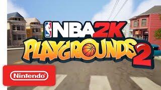 NBA 2K Playgrounds 2 - Launch Trailer - Nintendo Switch