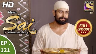 Mere Sai - Ep 121 - Full Episode - 14th March, 2018