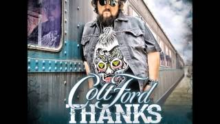 Colt Ford - Workin' On