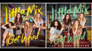 Little Mix - Weird People (Audio)