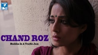 BUDHHA IN A TRAFFIC JAM II CHAND ROZ II OFFICIAL SONG II VIVEK AGNIHOTRI CREATES || VIDEO