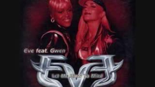 Eve feat. Gwen Stefani - Let Me Blow Ya Mind