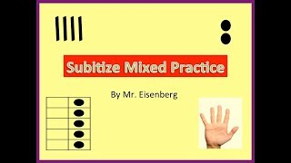 Subitize Mixed  Practice w/Ten Frames, Dots, Fingers, Tally Marks