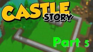 BUILDING A STOCK HOUSE! - Castle Story: Part 5