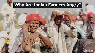 Why are Indian farmers angry and what are their demands?