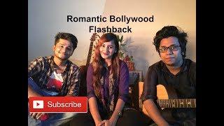 Romantic Bollywood Flashback |Mashup/medley| - Unmesh || Anisha || Safi