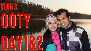 Vlog 3: Aashiqui movie shooting spot | Ooty Day1&2 | ROYnROY