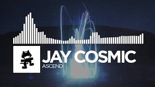Jay Cosmic - Ascend [Monstercat Release]