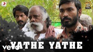 Aadukalam - Yathe Yathe Tamil Lyric Video | Dhanush | G.V. Prakash Kumar