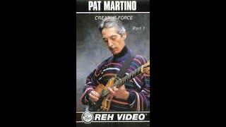 Pat Martino - Creative Force - Part 1 - REH