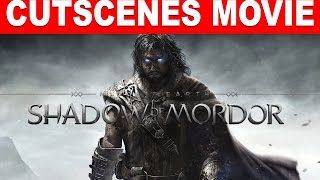 Middle Earth: Shadow of Mordor All Cutscenes Movie
