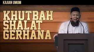 Ceramah Singkat : Khutbah Shalat Gerhana - Ustadz Salim Bin Yahya Qibas