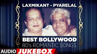 Laxmikant   Pyarelal  Best Bollywood 80's Romantic Songs || Audio Jukebox ||