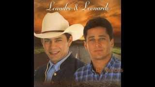 Leandro e Leonardo - Não Entrego