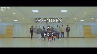 SEVENTEEN X EXO (CALL ME BABY)