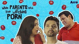 When Desi Parents Catch You Watching Porn | Ab Bawaal Machega!