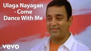 Kamal Haasan   Dhasaavathaaram - Ulaga Nayagan Video