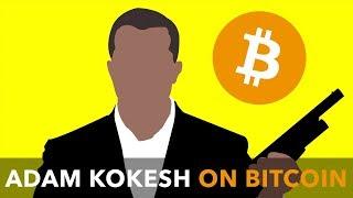 Adam Kokesh on Bitcoin, the Blockchain and Dismantling Government
