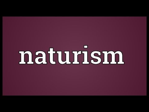Naturism Meaning