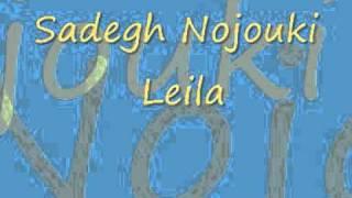 Sadegh Nojouki - Leila