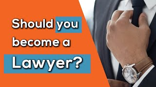 Should you become a lawyer? (Take this short Quiz to find out!)