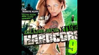 Clubland Xtreme Hardcore 9 - DJ Hixxy Mega Mix FULL HD