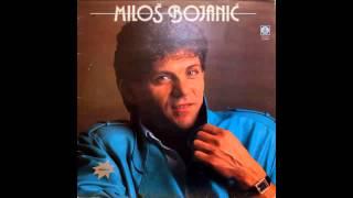 Milos Bojanic - Sta da radim ja - (Audio 1986) HD